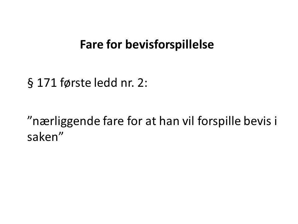 Fare for bevisforspillelse § 171 første ledd nr