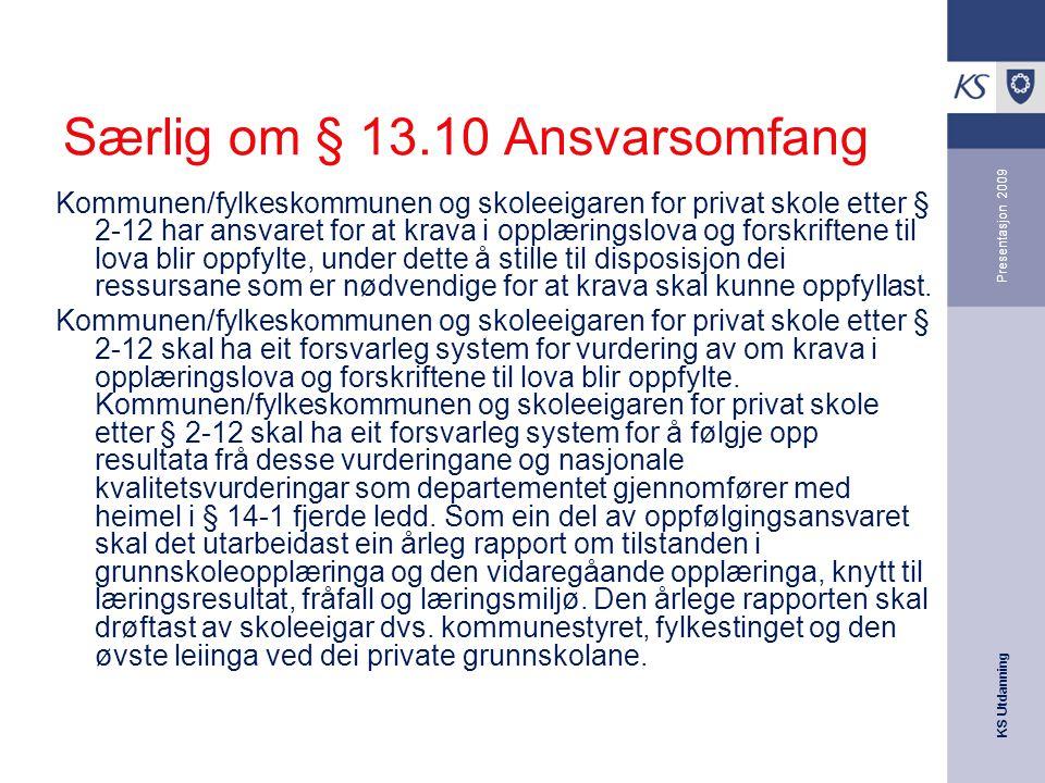 Særlig om § 13.10 Ansvarsomfang