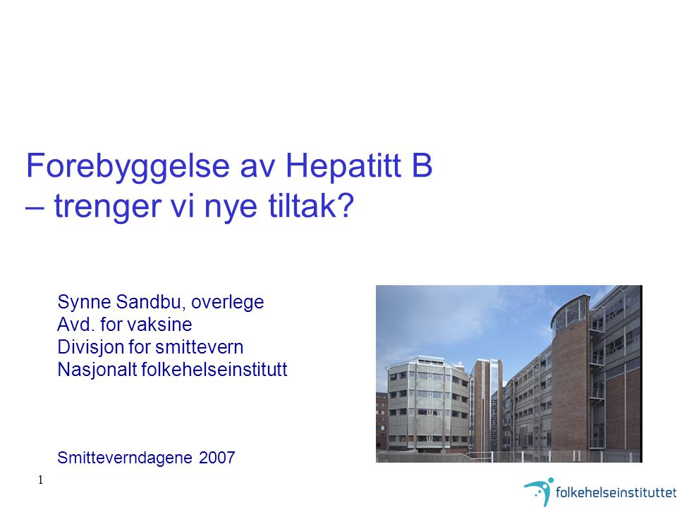 Forebyggelse av Hepatitt B – trenger vi nye tiltak
