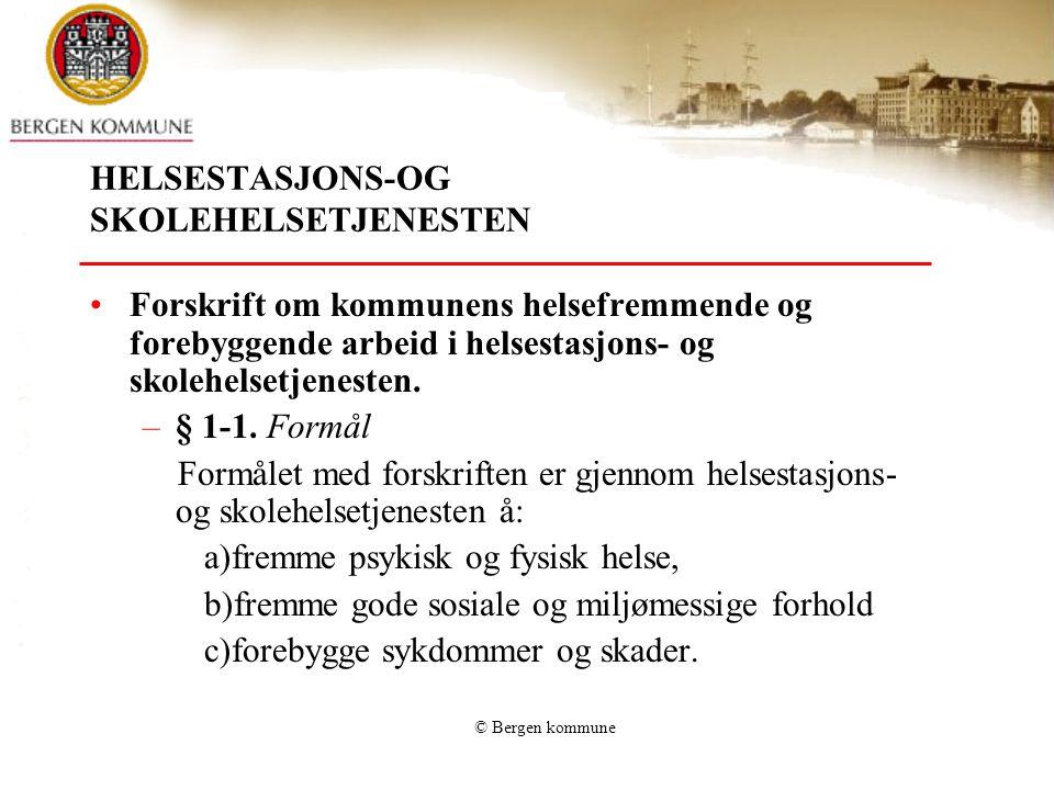 HELSESTASJONS-OG SKOLEHELSETJENESTEN