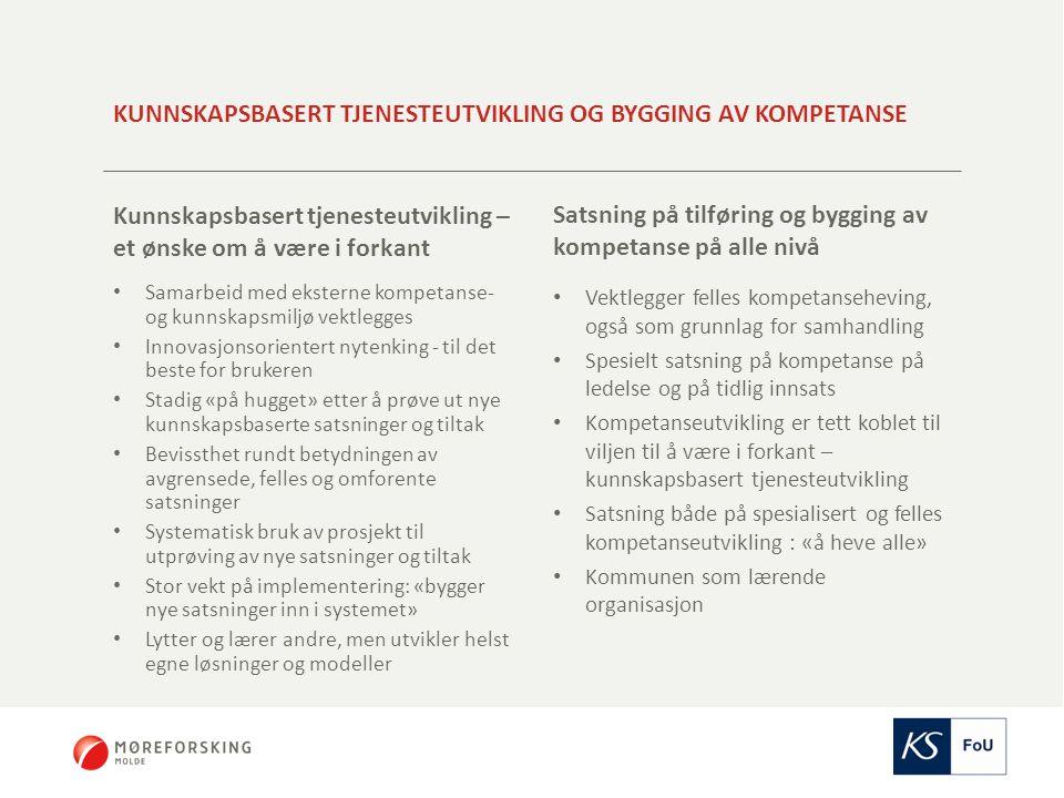 Kunnskapsbasert tjenesteutvikling og bygging av kompetanse