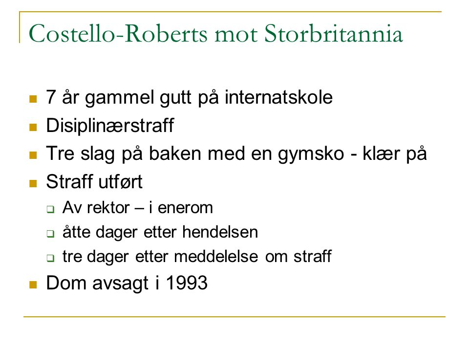 Costello-Roberts mot Storbritannia