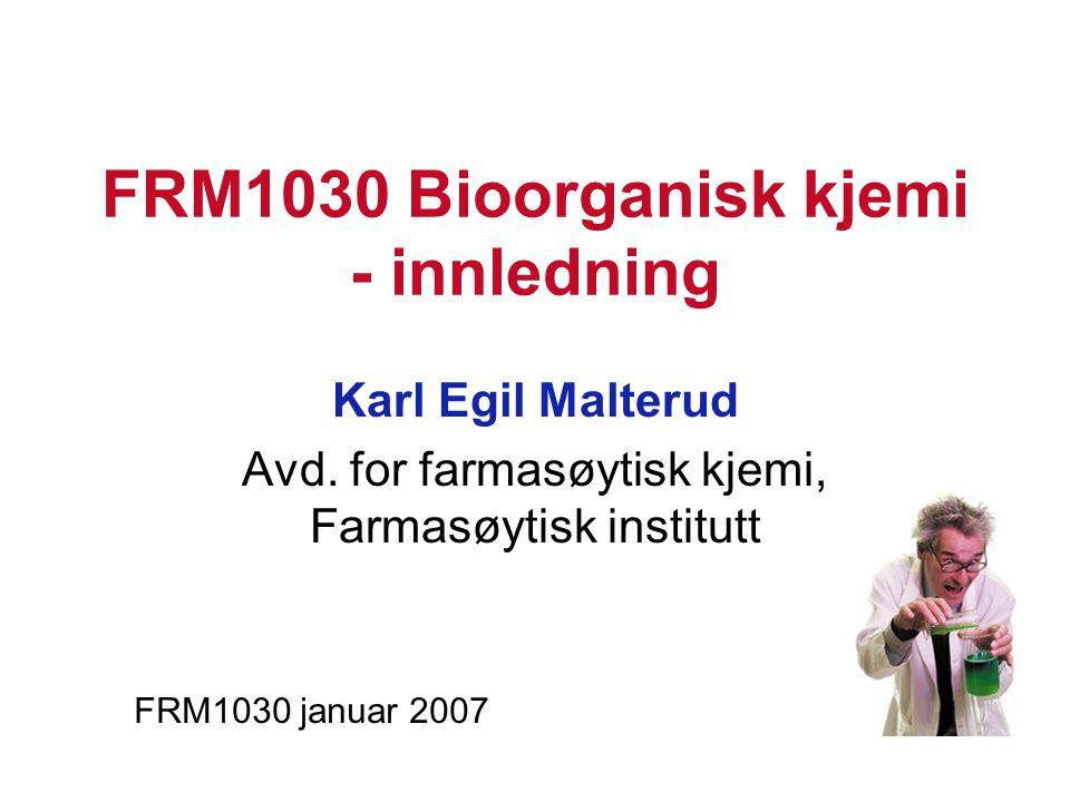 FRM1030 Bioorganisk kjemi - innledning