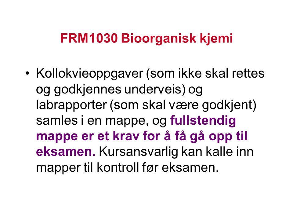 FRM1030 Bioorganisk kjemi