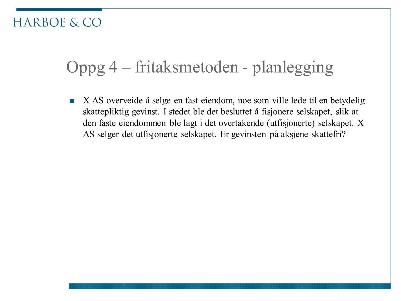 Oppg 4 – fritaksmetoden - planlegging
