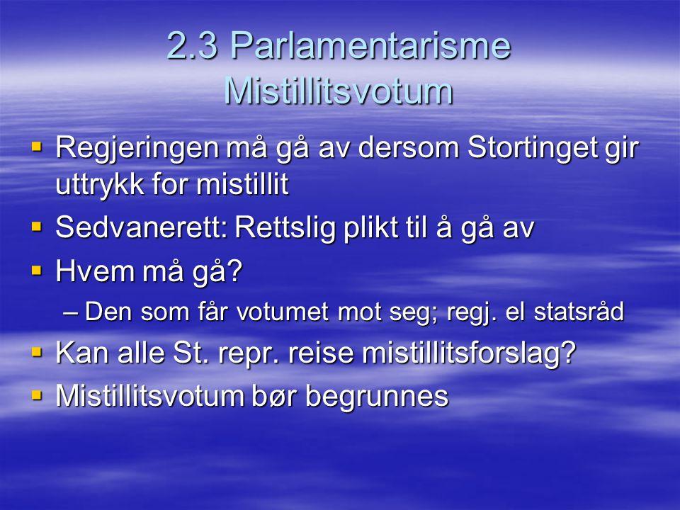 2.3 Parlamentarisme Mistillitsvotum