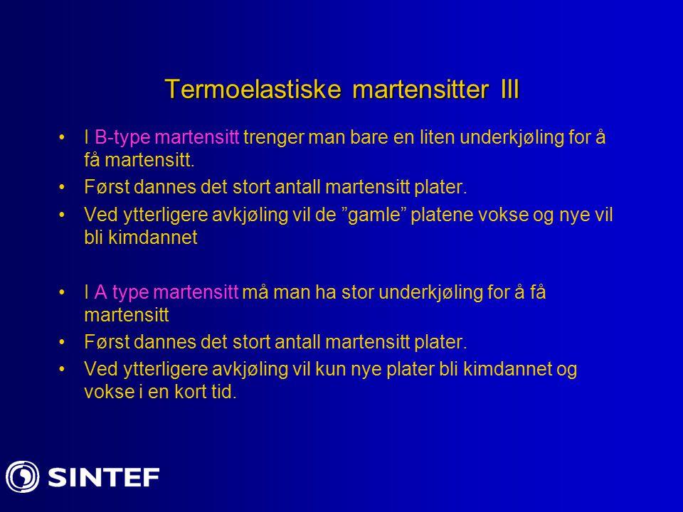 Termoelastiske martensitter III