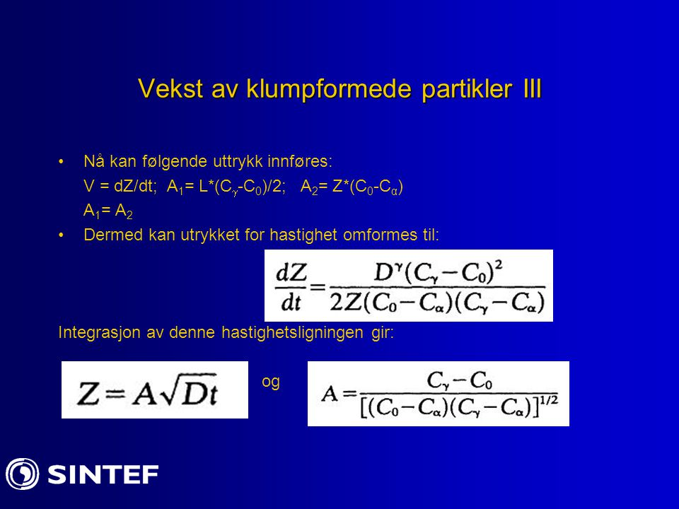 Vekst av klumpformede partikler III