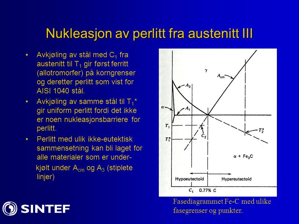 Nukleasjon av perlitt fra austenitt III