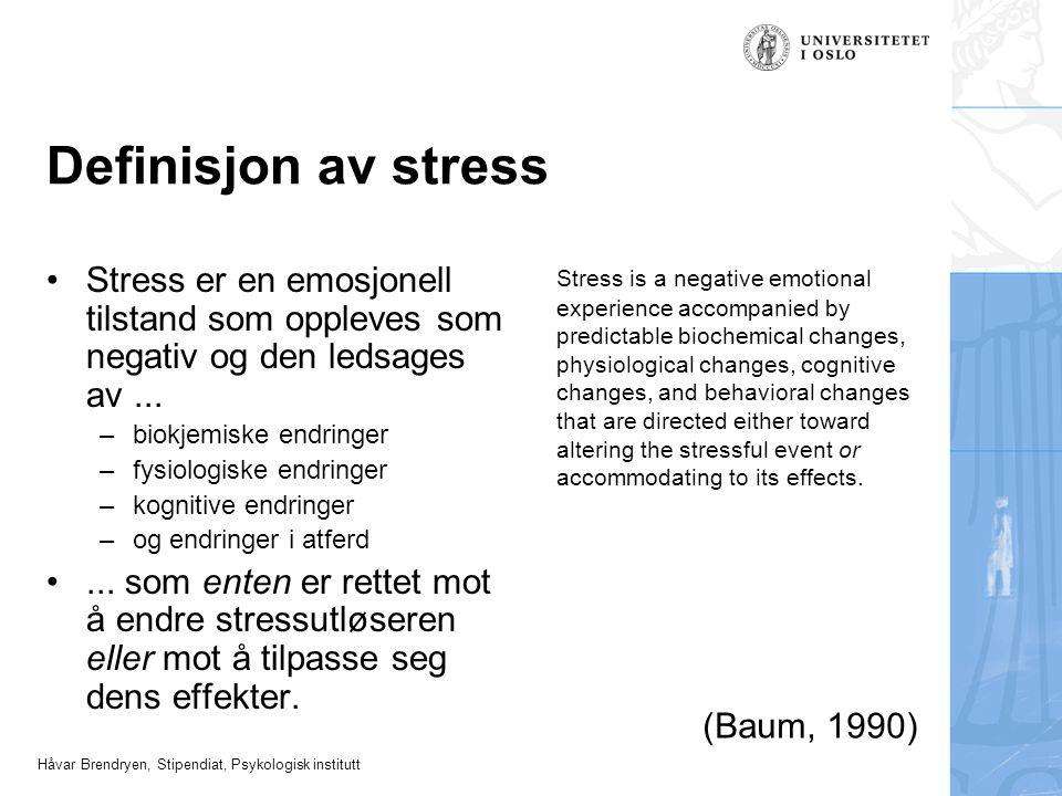 Definisjon av stress Stress er en emosjonell tilstand som oppleves som negativ og den ledsages av ...