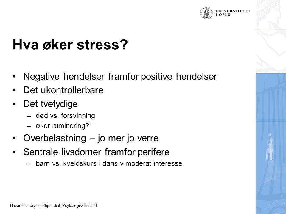 Hva øker stress Negative hendelser framfor positive hendelser