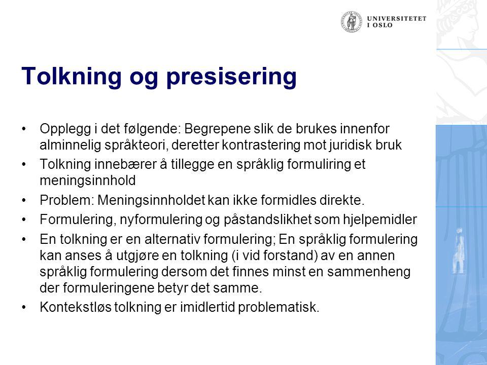 Tolkning og presisering