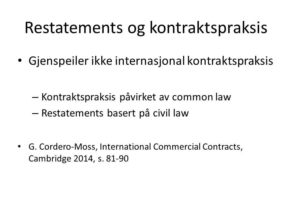 Restatements og kontraktspraksis