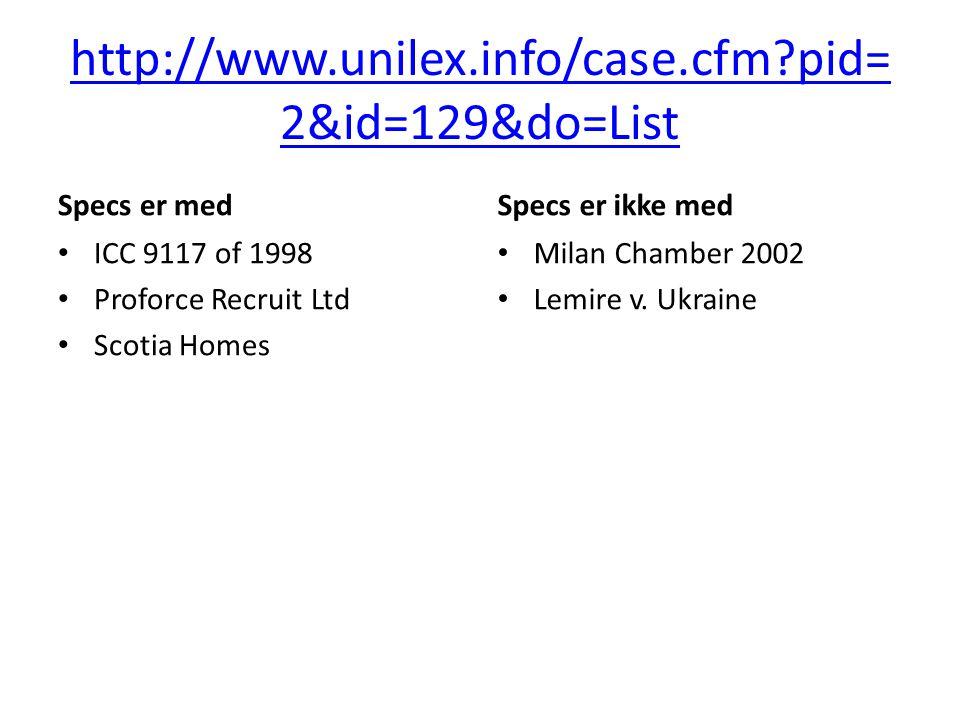 http://www.unilex.info/case.cfm pid=2&id=129&do=List Specs er med