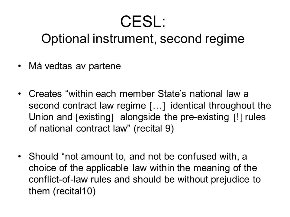 CESL: Optional instrument, second regime
