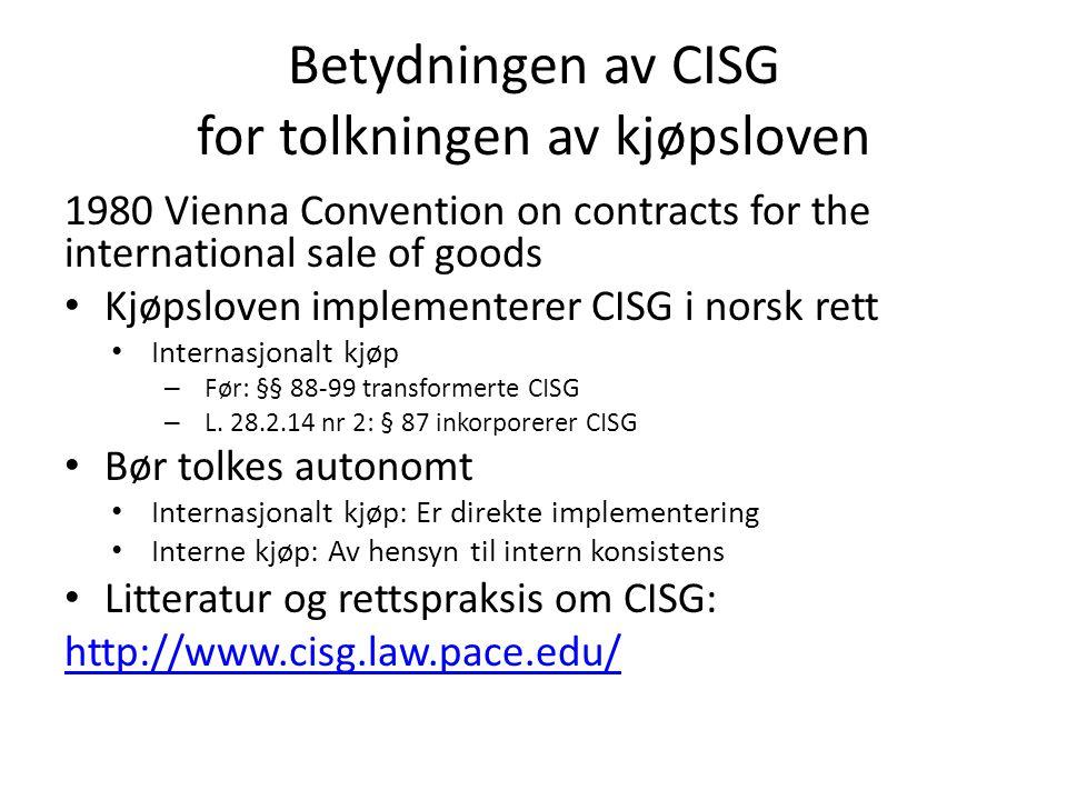 Betydningen av CISG for tolkningen av kjøpsloven