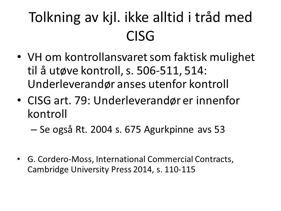 Tolkning av kjl. ikke alltid i tråd med CISG