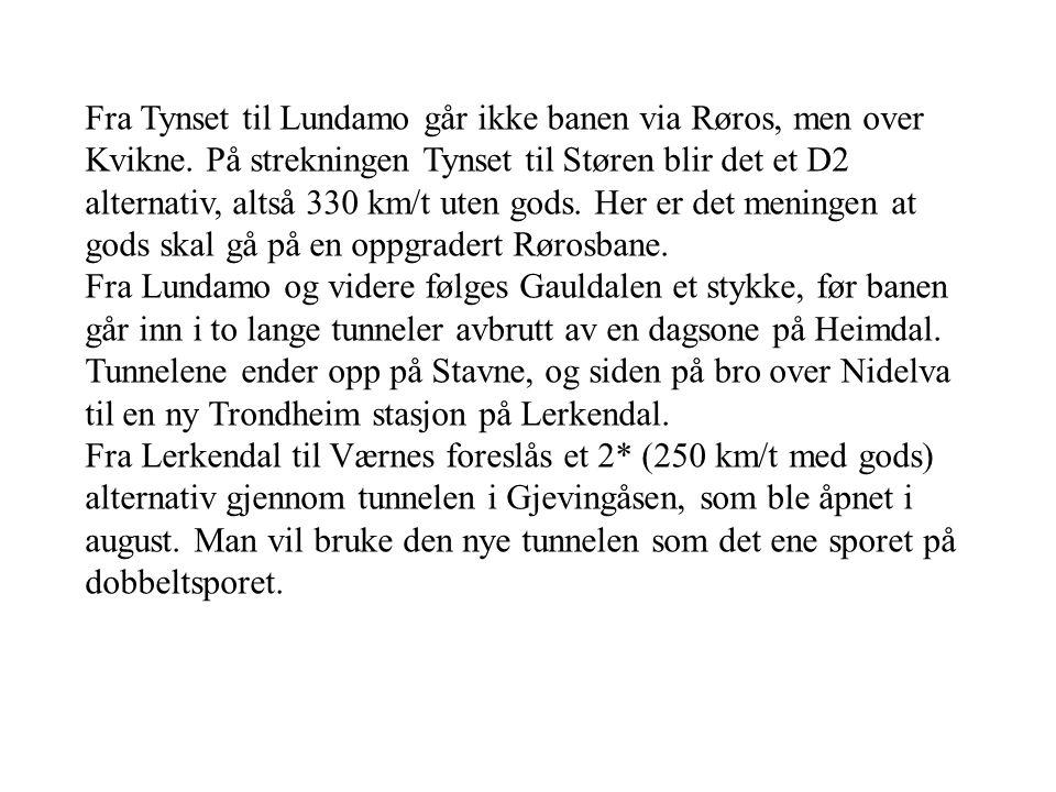 Fra Tynset til Lundamo går ikke banen via Røros, men over Kvikne
