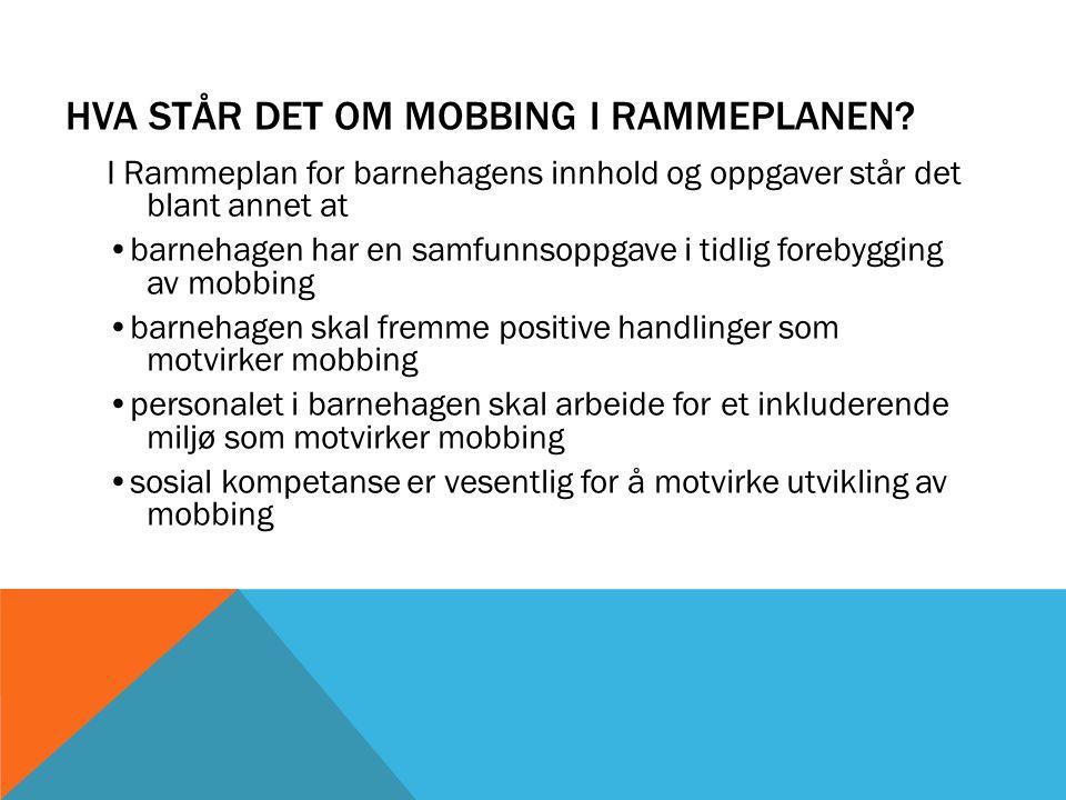Hva står det om mobbing i rammeplanen
