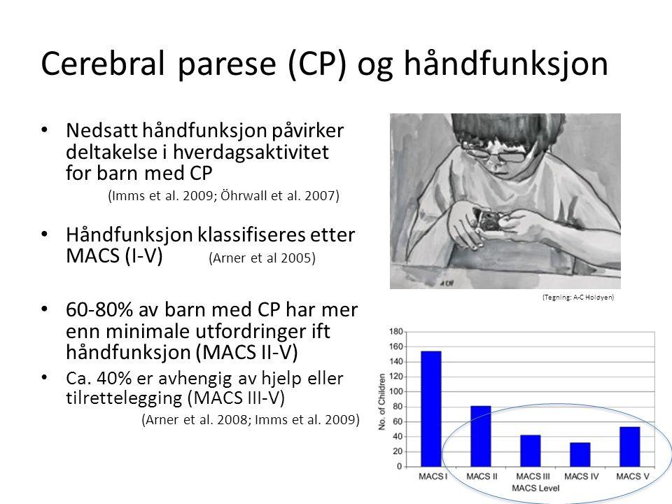 Cerebral parese (CP) og håndfunksjon