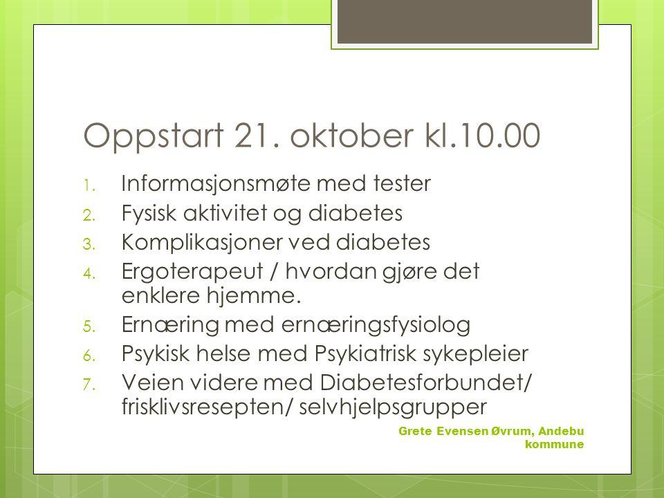 Oppstart 21. oktober kl.10.00 Informasjonsmøte med tester