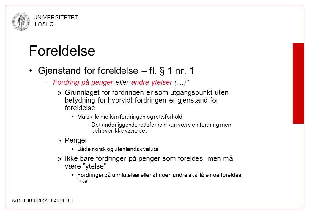 Foreldelse Gjenstand for foreldelse – fl. § 1 nr. 1