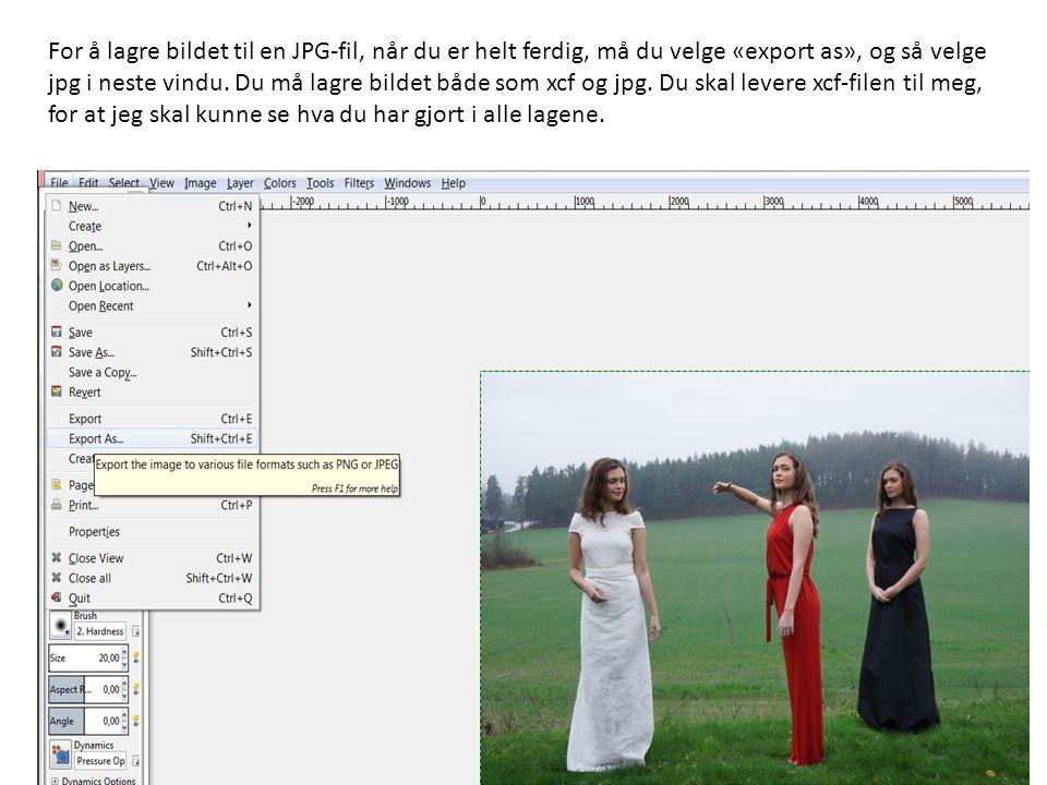 For å lagre bildet til en JPG-fil, når du er helt ferdig, må du velge «export as», og så velge jpg i neste vindu.