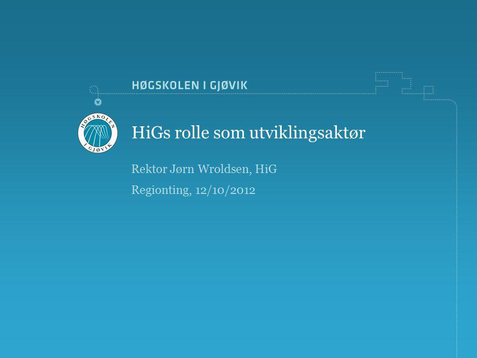 HiGs rolle som utviklingsaktør