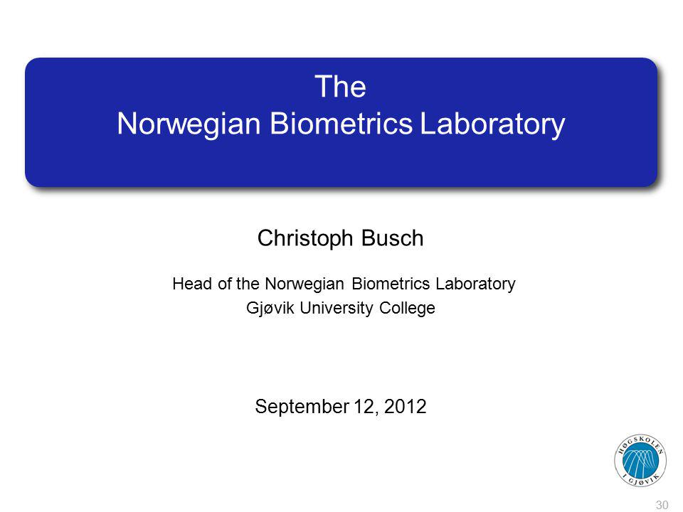 The Norwegian Biometrics Laboratory