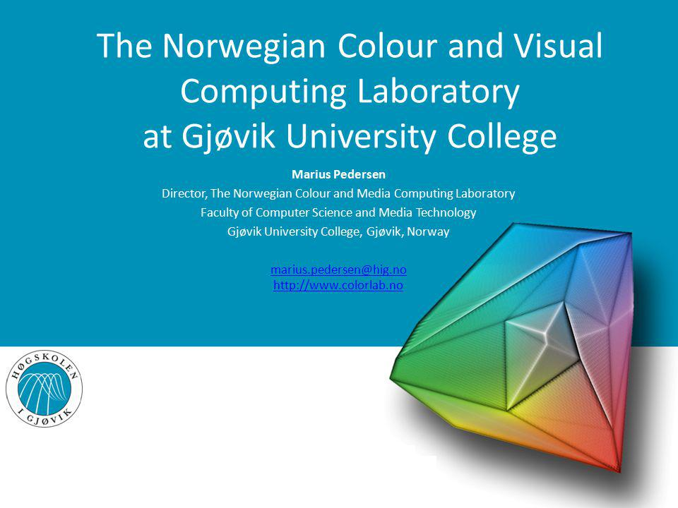 The Norwegian Colour and Visual Computing Laboratory at Gjøvik University College