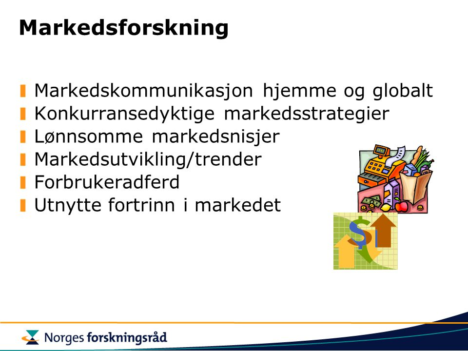 Markedsforskning Markedskommunikasjon hjemme og globalt