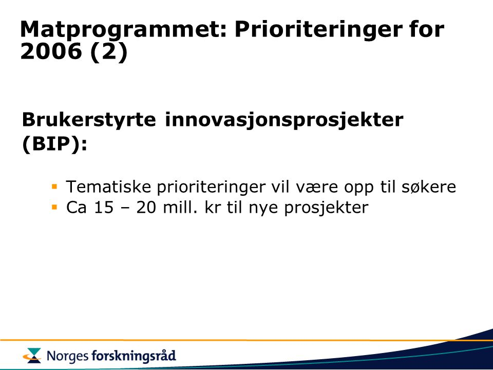 Matprogrammet: Prioriteringer for 2006 (2)