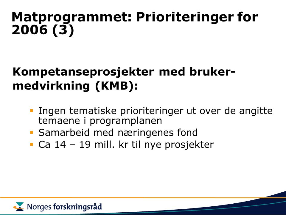 Matprogrammet: Prioriteringer for 2006 (3)