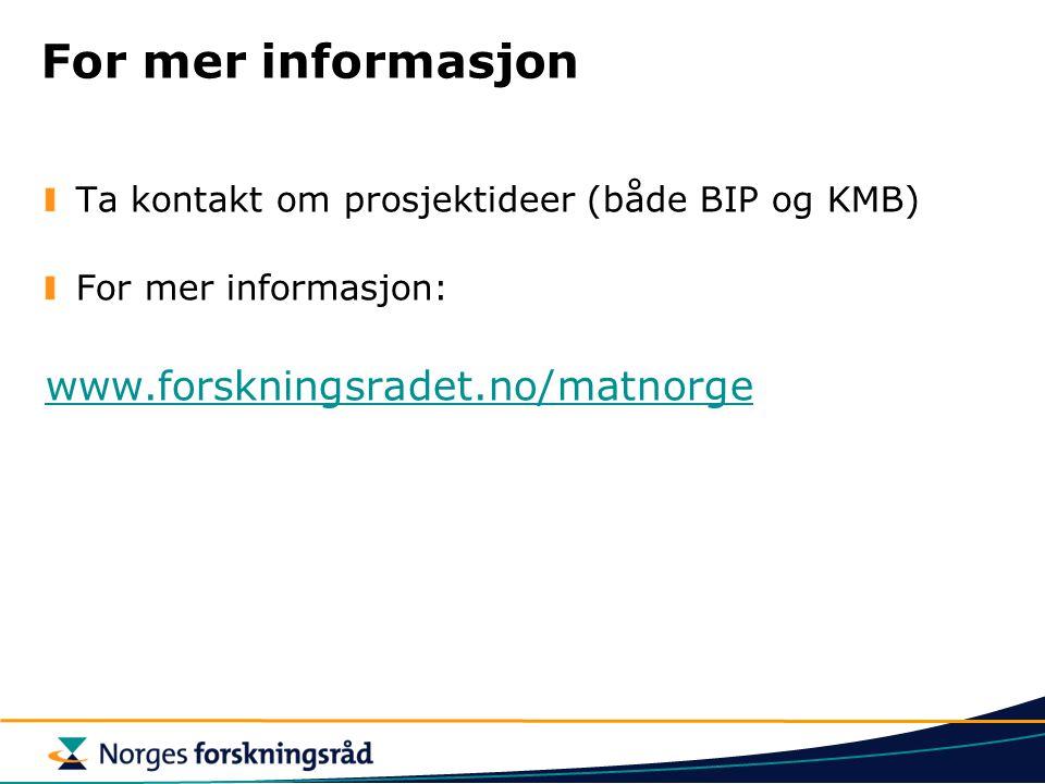 For mer informasjon www.forskningsradet.no/matnorge
