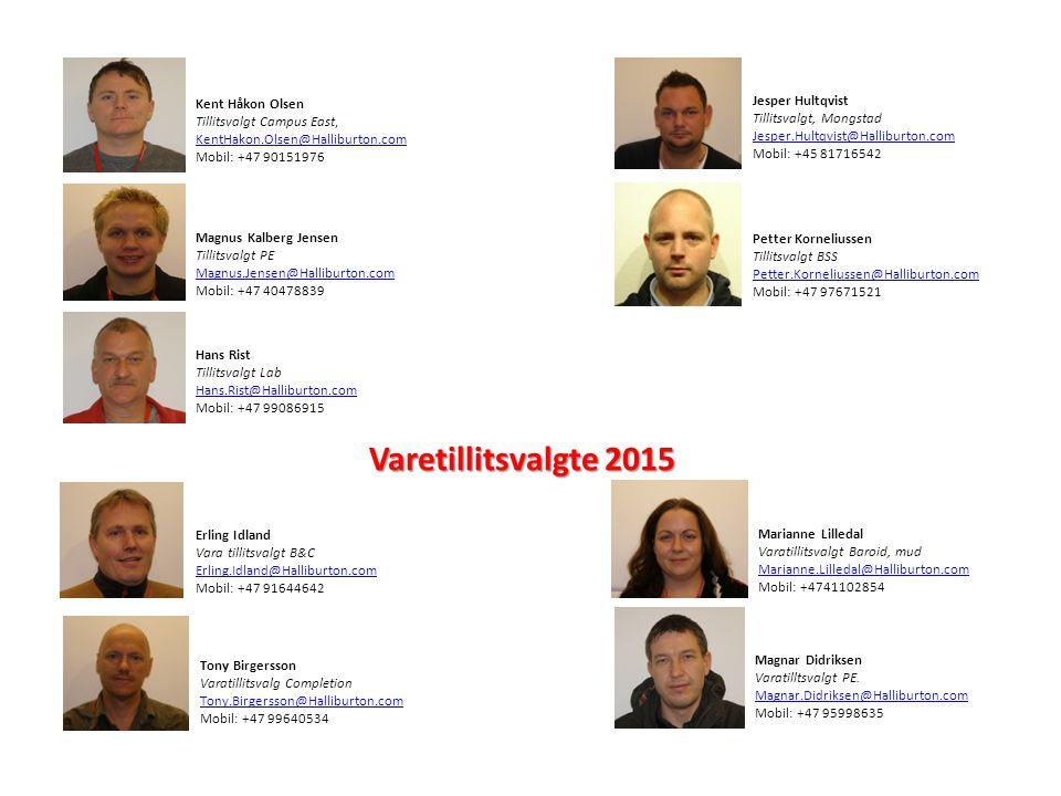 Kent Håkon Olsen Tillitsvalgt Campus East, KentHakon.Olsen@Halliburton.com. Mobil: +47 90151976.