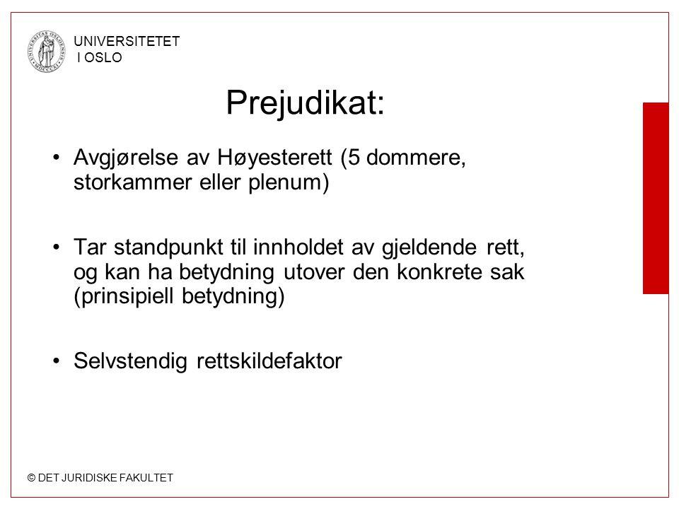 Prejudikat: Avgjørelse av Høyesterett (5 dommere, storkammer eller plenum)