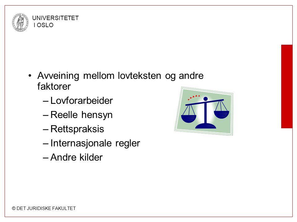 Avveining mellom lovteksten og andre faktorer