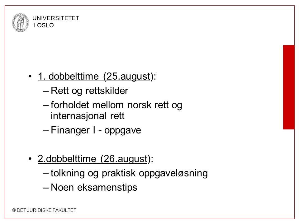 1. dobbelttime (25.august):