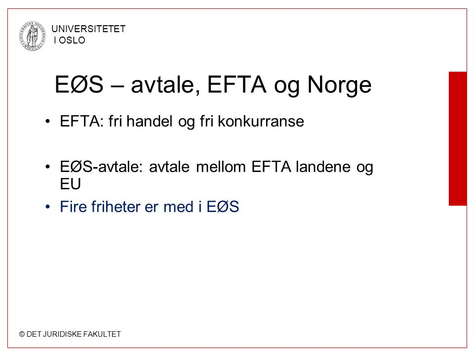EØS – avtale, EFTA og Norge
