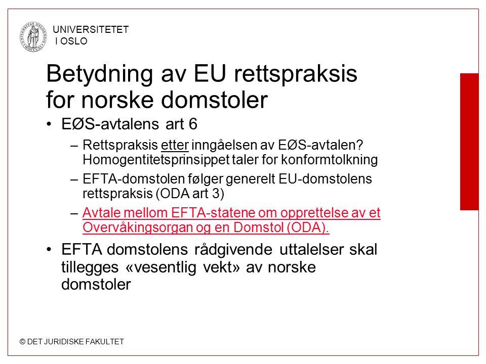 Betydning av EU rettspraksis for norske domstoler
