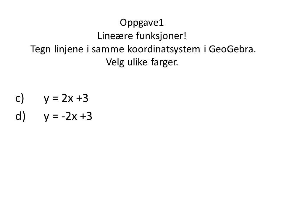 Oppgave1 Lineære funksjoner