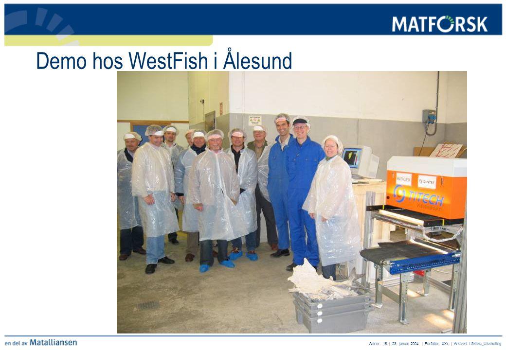Demo hos WestFish i Ålesund