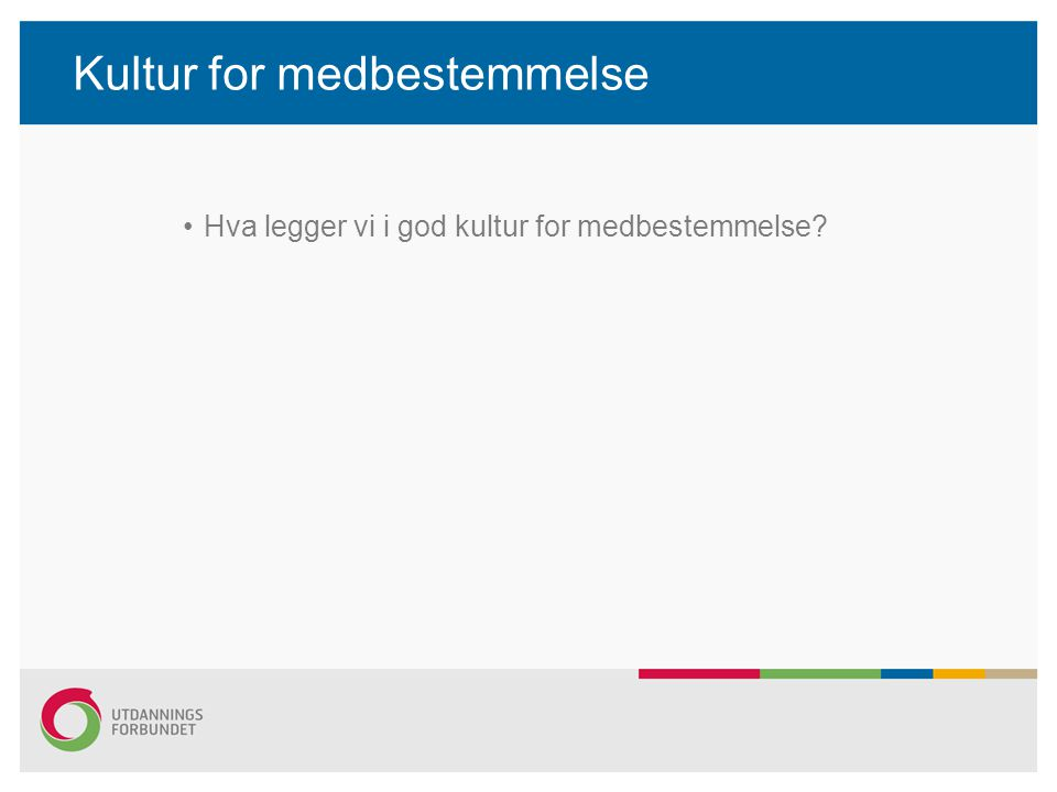 Kultur for medbestemmelse