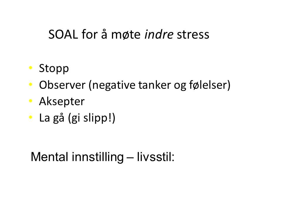 SOAL for å møte indre stress