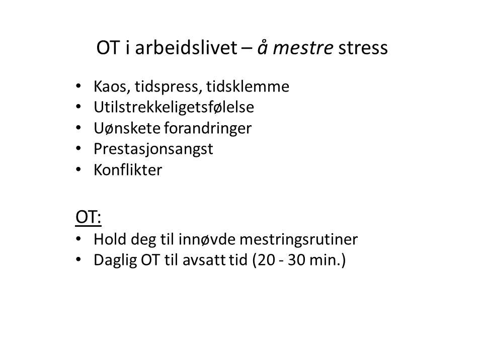 OT i arbeidslivet – å mestre stress