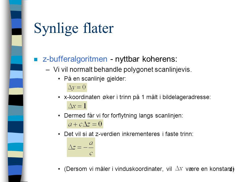 Synlige flater z-bufferalgoritmen - nyttbar koherens: