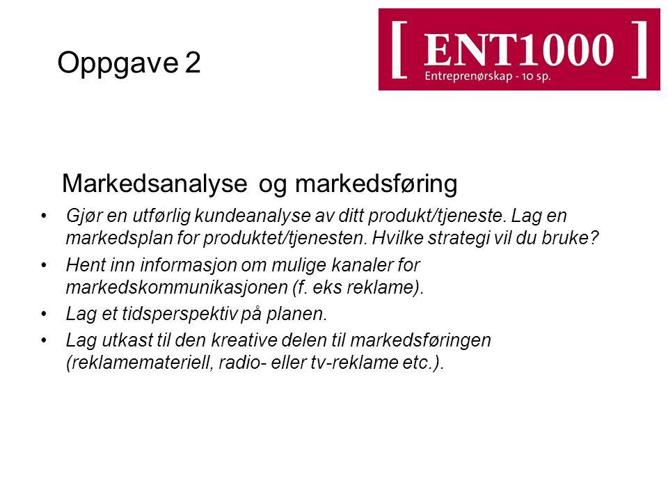 Oppgave 2 Markedsanalyse og markedsføring