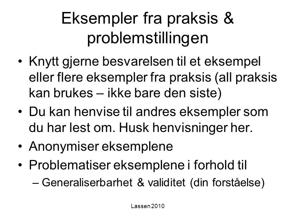 Eksempler fra praksis & problemstillingen