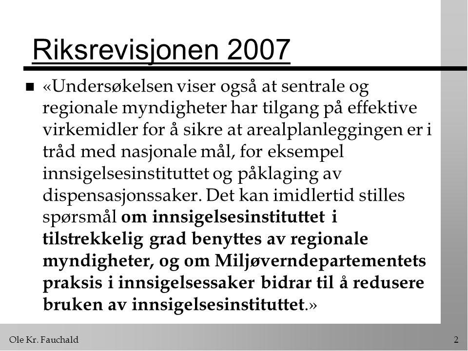 Riksrevisjonen 2007