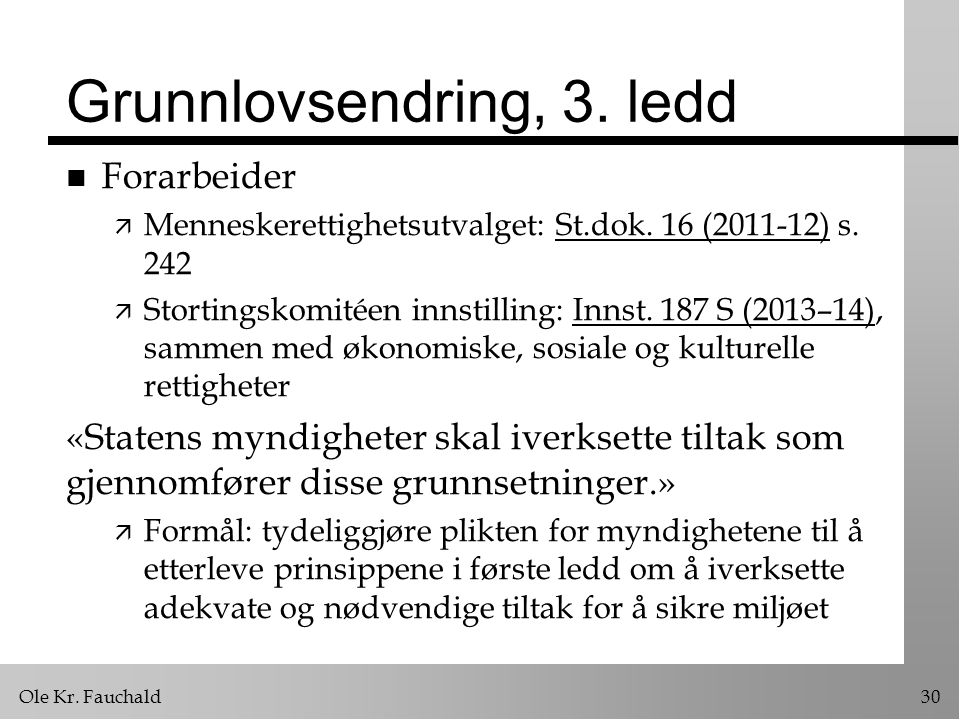 Grunnlovsendring, 3. ledd